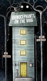 RHINOCEPHANTS ON THE ROOF