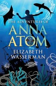 ADVENTURES OF ANNA ATOM, THE