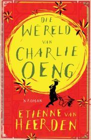 W�RELD VAN CHARLIE OENG, DIE