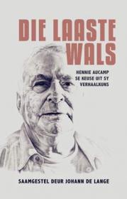 LAASTE WALS, DIE