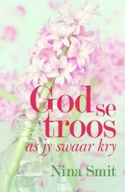 GOD SE TROOS AS JY SWAAR KRY