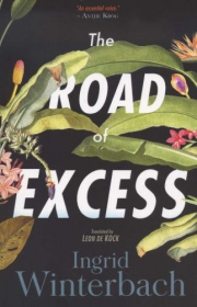 ROAD OF EXCESS, THE