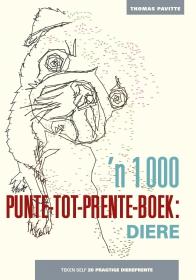 1000 PUNTE-TOT-PRENTE-BOEK: DIERE