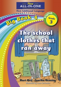 NEW ALL-IN-ONE GR 3 FAL B/BOOK 04: SCHOOL CLOTHES THAT RAN