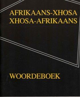 AFRIKAANS-XHOSA WOORDEBOEK (2e)