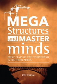 MEGASTRUCTURES AND MASTERMINDS