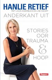 ANDERKANT UIT: STORIES OOR TRAUMA EN HOOP
