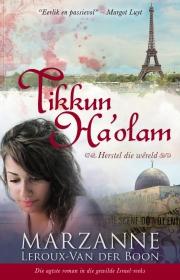 ISRAEL-REEKS 8:TIKKUN HA'OLAM