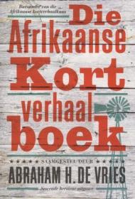 AFRIKAANSE KORTVERHAALBOEK, DIE (2012)