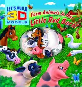 Let's build 3D models: Farm animals in the little red barn