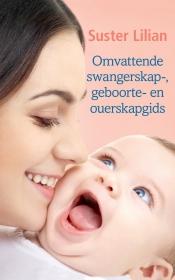 OMVATTENDE SWANGERSKAP-, GEBOORTE- EN OUERSKAPGIDS