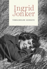 INGRID JONKER: VERSAMELDE GEDIGTE