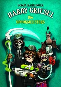 HARRY GRIESEL 3: DIE SPOOKMEESTERS