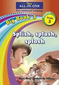 NEW ALL-IN-ONE GR 3 FAL B/BOOK 03: SPLISH, SPLASH, SPLOSH