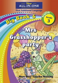 NEW ALL-IN-ONE GR 3 FAL B/BOOK 06: MRS GRASSHOPPER'S PARTY